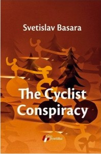 Cyclist Conspiracy Geopoetika Serbian Literature Svetislav Basara