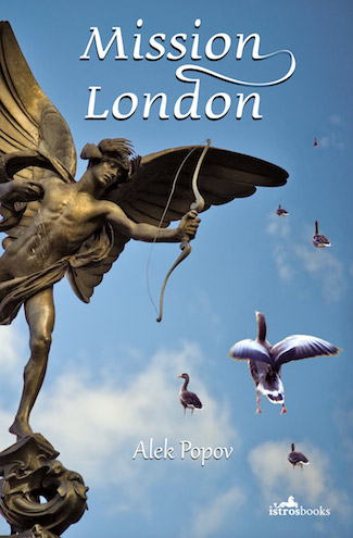 Istros Books, Wild Rooster, Marcus Agar, review of Mission London. Bulgarian box office hit.